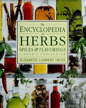 the encyclopedia of herbs and flavorings