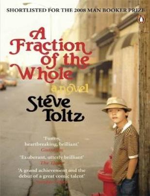 کتاب زیبای A Fraction of the Whole به زبان اصلی به نویسندگی Steve Toltz