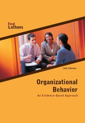 متن کامل انگلیسی_کتاب_ رفتار سازمانی : رویکرد مبتنی بر شواهد_Organizational Behavior : An Evidence-Based Approach_Fred Luthans_12th ed