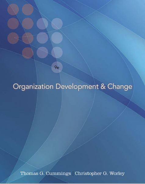 متن کامل انگلیسی_کتاب_ تغییر و توسعه سازمان_گامینگز و وارلی_Organization Development & Change_Gummings & Worley