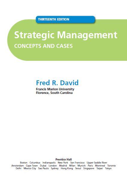 متن کامل انگلیسی _ کتاب _ مدیریت استراتژیک ، مفاهیم و موارد_ 2011_Strategic Management , Concepts and Cases_Fred David_13th ed