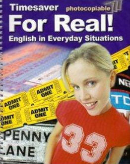 Timesaver For Real! English in Everyday Situations