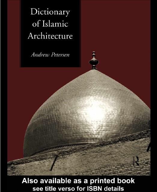 دیکشنری اصطلاحات و لغات مرمت و معماری اسلامی برای درس زبان تخصصی