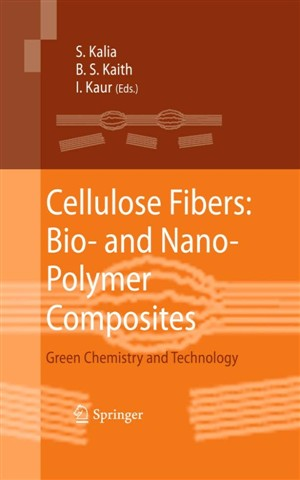 Cellulose Fibers: Bio And Nano Polymer Composites