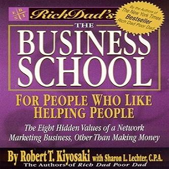 خلاصه تمام فصل های کتاب دانشکده کسب و کار نوشته رابرت کیوساکی