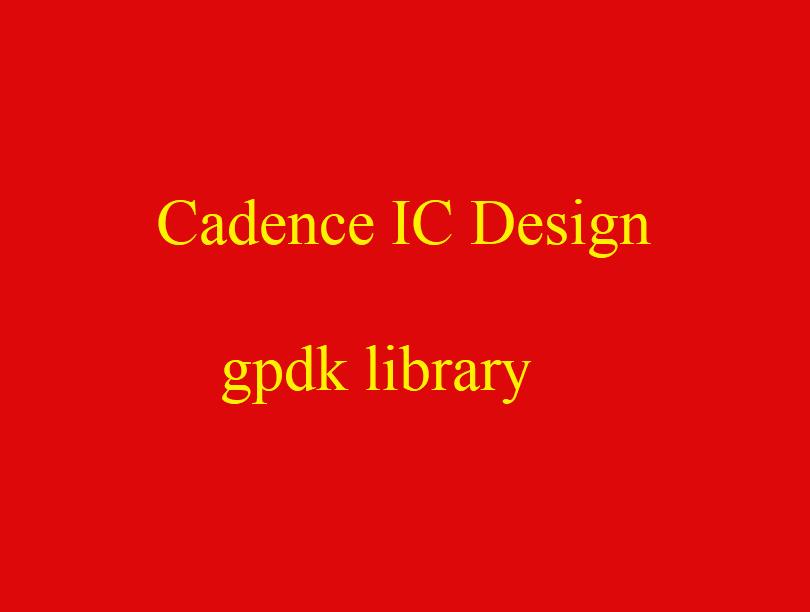 کتابخانه 90 نانومتر کیدنس gpdk- Cadenece 90nm Library
