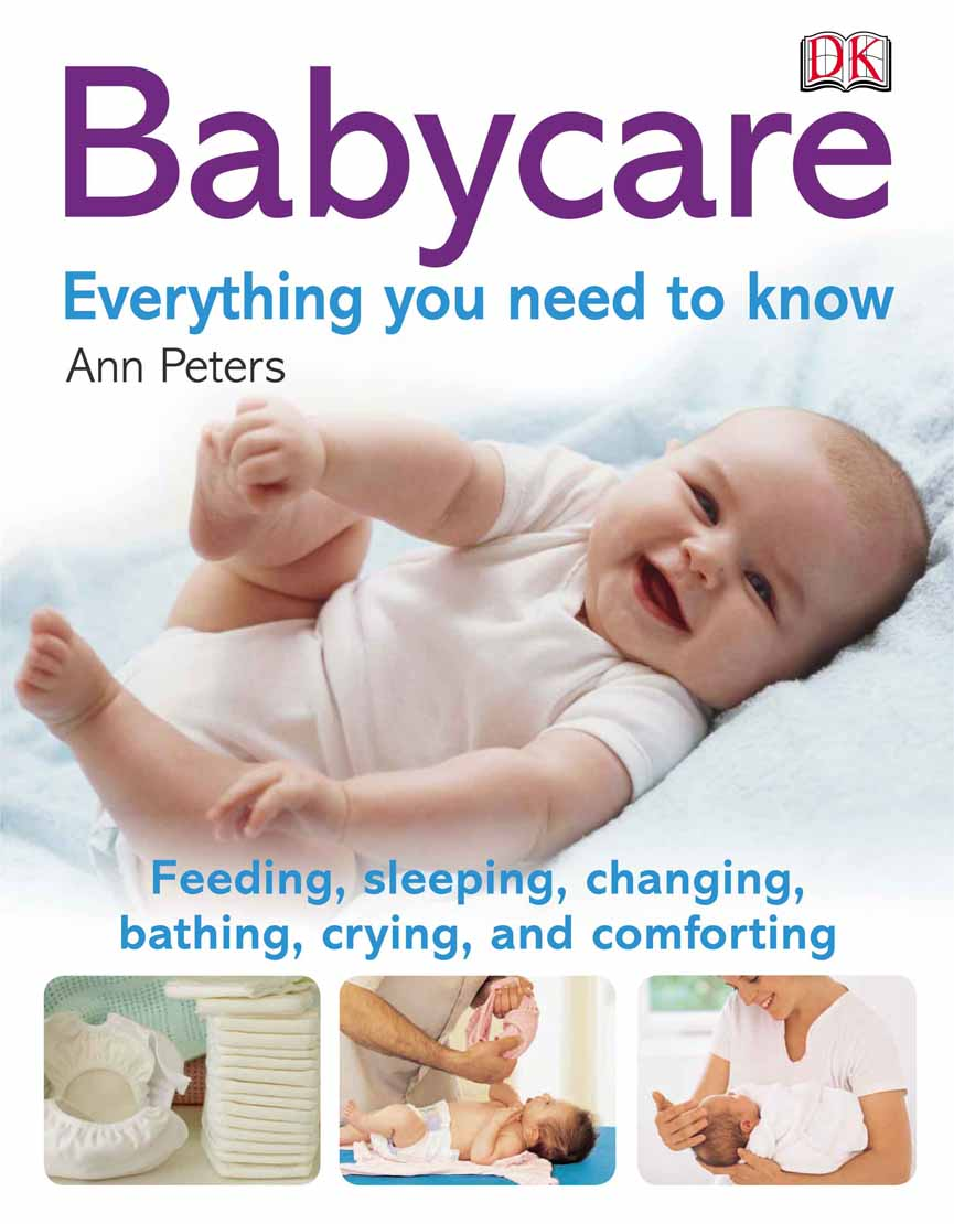 EVERYTHING YOU NEED TO KNOW BABY CARE