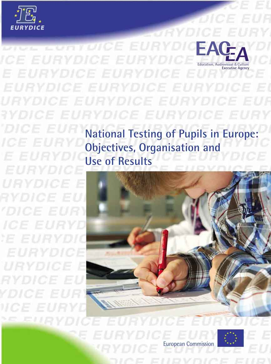 NATIONAL TESTING OF PUPILS IN EUROPE