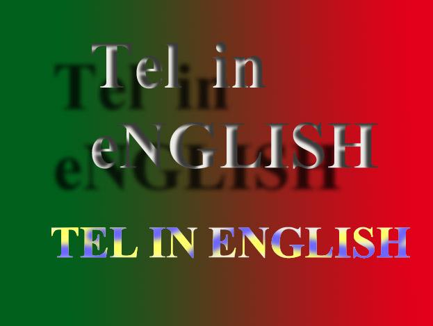 TEL IN ENGLISH
