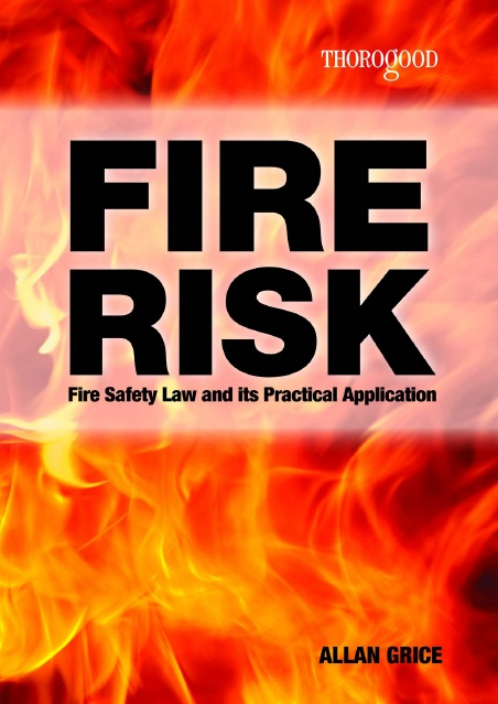 Fire Risk Fire Safety Law and Its Practical Application    2009