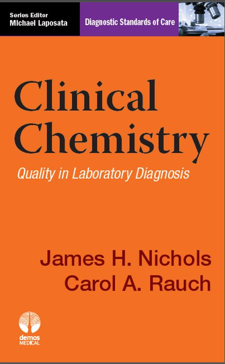 دانلود کتاب Clinical Chemistry Quality in Laboratory Diagnosis (شیمی بالینی کیفیت در تشخیص آزمایشگاهی)