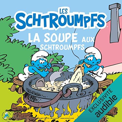 فایل صوتی کتاب داستان La soupe aux Schtroumpfs