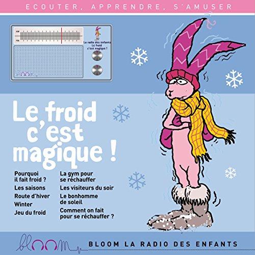 فایل صوتی کتاب داستان Le froid cest magique