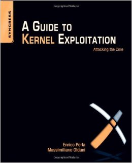 دانلود کتاب فوق العاده A Guide to Kernel Exploitation: Attacking the Core