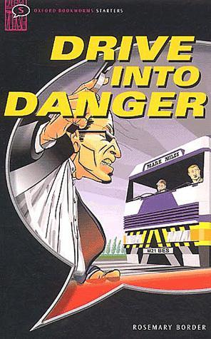 داستان Drive into Danger به زبان انگلیسی (ویژه مبتدی ها)